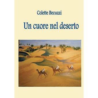 Un cuore nel deserto by Becuzzi & Colette
