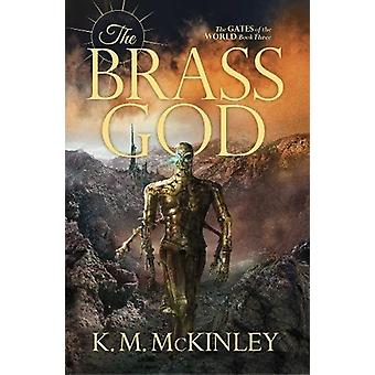 The Brass God by K. M. McInley - 9781781085066 Book