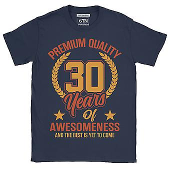 Premium quality 30 years of awesomeness and the best is yet to come funny 30th birthday t shirt