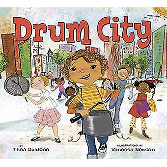 Drum City by Thea Guidone - Vanessa Newton - 9780553523508 Book