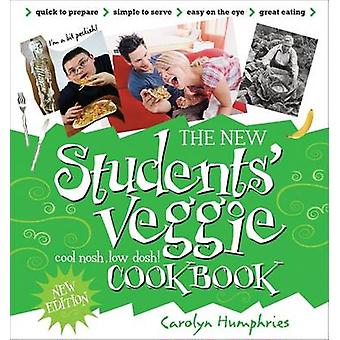 The New Students' Veggie Cook Book (Revised edition) by Carolyn Humph