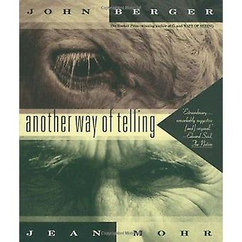 Another Way of Telling by John Berger - 9780679737247 Book