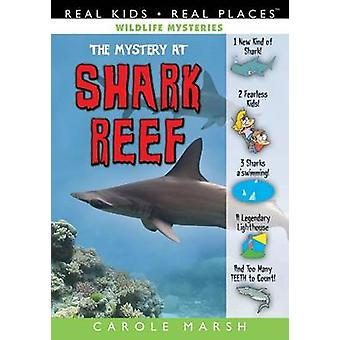 The Mystery at Shark Reef by Carole Marsh - 9780635111234 Book