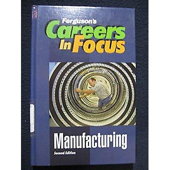 Manufacturing (2nd) by Ferguson Publishing - 9780894344305 Book