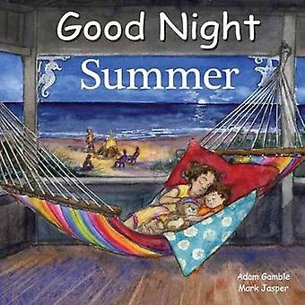 Good Night Summer by Adam Gamble - Mark Jasper - 9781602194403 Book