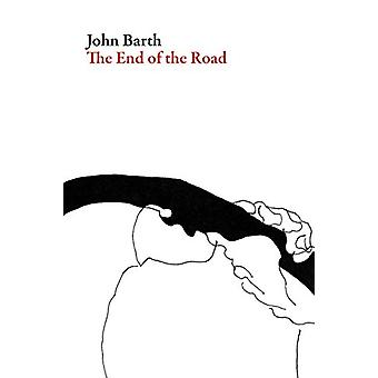The End of the Road by Professor John Barth - 9781628971576 Book