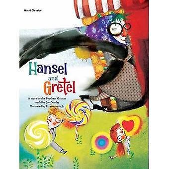 Hansel and Gretel by Grimm Brothers - Joy Cowley - Hee-Jeong Yoon - J