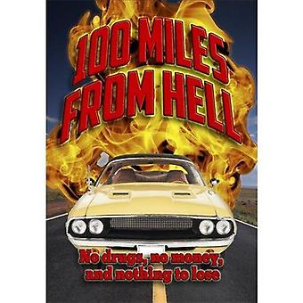 100 Miles fra helvede [DVD] USA import
