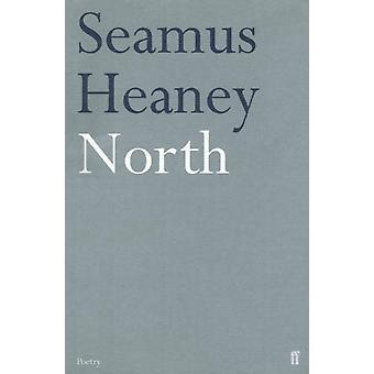 North: Poems (Paperback) by Heaney Seamus