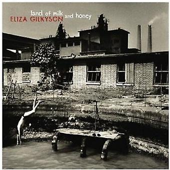 Eliza Gilkyson - Land af mælk & honning [CD] USA import