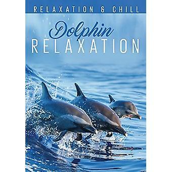 Slap af: Dolphin afslapning [DVD] USA importerer