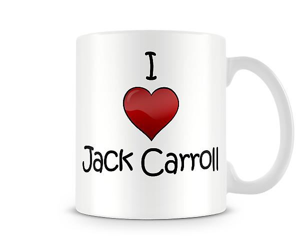 I Love Jack Carroll Printed Mug