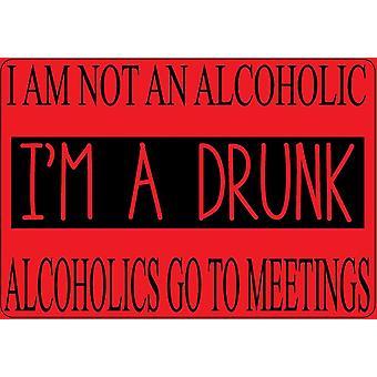 Je ne suis pas un alcoolique, je suis un aimant de réfrigérateur drôle Drunk