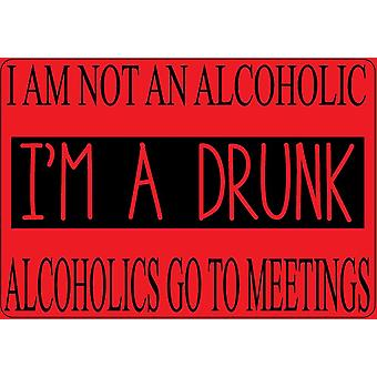 I Am Not An Alcoholic I'M A Drunk Funny Fridge Magnet