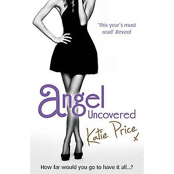 Angel Uncovered by Katie Price - 9780099553182 Book