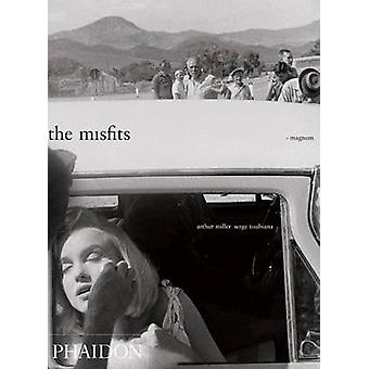 The Misfits - Story of a Shoot by Serge Toubiana - Henri Cartier-Bress