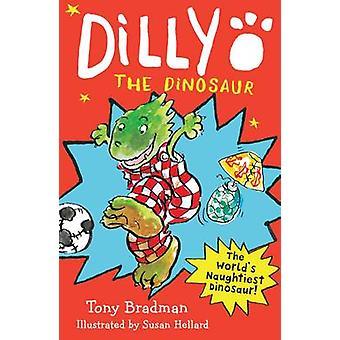 Dilly der Dinosaurier von Tony Bradman - Susan Hellard - 9781405284660 Bo