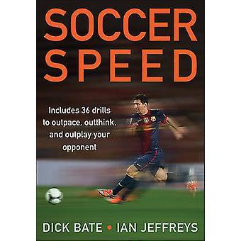 Voetbal snelheid door Richard BATE Borisov - Ian Jeffreys - 9781450424578 boek
