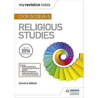 Min Revision bemærker OCR GCSE (9 - 1) Religiøse studier af Lorraine Abbott