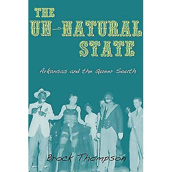 Arkansas and the Queer South by Brock Thompson - 9781557289438 Book