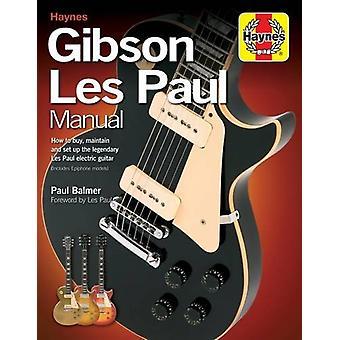 Gibson Les Paul Manual by Paul Balmer - 9781785211232 Book