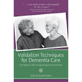 Validering teknikker for demens pleje - familie Guide til Improvin