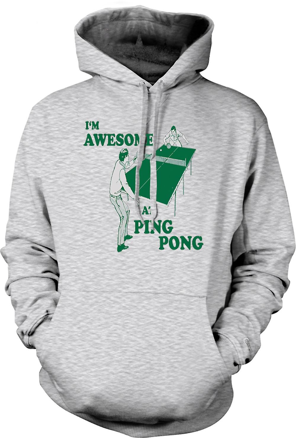 Mens Hoodie - I'm Awesome At Ping Pong - Quote