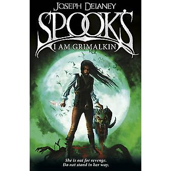 Spook's - jag är Grimalkin - bok 9 av Joseph Delaney - 9781782952541 bok