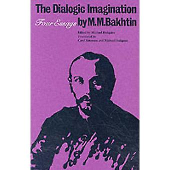 L'Imagination dialogique - quatre essais par M. M. Bakhtine - Michael Holq