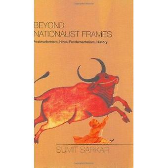 Beyond nacjonalistycznych ramek - Postmodernizm - hinduskiego fundamentalizmu - jego
