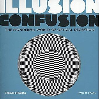 Illusion Confusion: The Wonderful World of Optical Deception