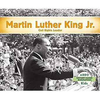 Martin Luther King, Jr.: Civil Rights Leader (History Maker Bios (Lerner))