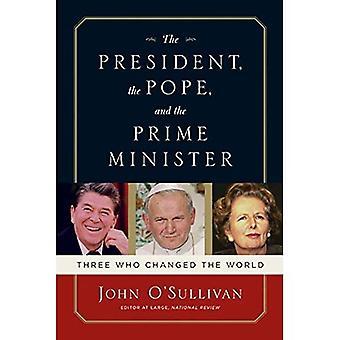 Ordförande, påven och premiärministern: tre som förändrade världen