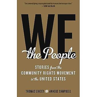 We the People: verhalen uit de Gemeenschap rechten beweging in de Verenigde Staten