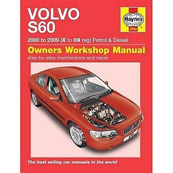 Manuel d'atelier Volvo S60 essence et du Diesel propriétaire: 00-09