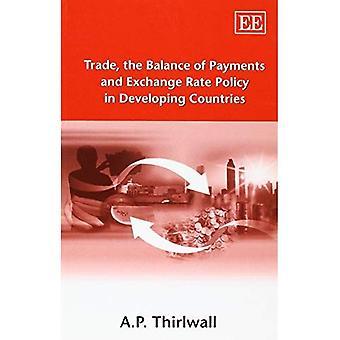 Comercio, la balanza de pagos y política cambiaria en los países en desarrollo