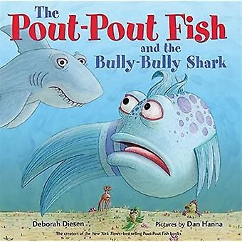 The Pout-Pout Fish and the� Bully-Bully Shark
