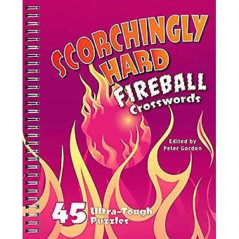 Scorchingly harde Fireball Crosswords: 45 Ultra moeilijke puzzels (Fireball Crosswords)