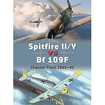 Spitfire II/v vs BF 109F: canal avant 1940-42 (Duel)