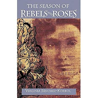The Season of Rebels and Roses