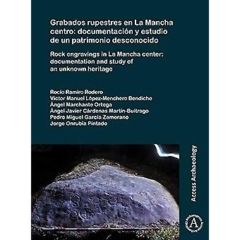 Grabados rupestres en La Mancha centro - documentacion y estudio de ONU