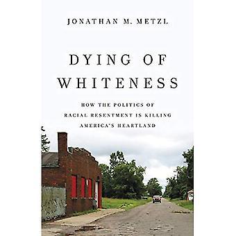 Morendo di bianchezza: come la politica del risentimento razziale è il cuore dell'uccisione America