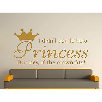 Being A Princess v2 Wall Art Sticker - goud