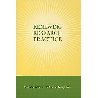 Renewing Research Practice by Ralph E. Stablein - Peter J. Frost - 97