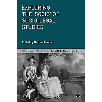 At udforske Socio SocioLegal undersøgelser af Feenan & Dermot