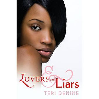 Los amantes mentirosos por Denine y Teri