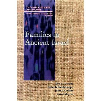 Families in Ancient Israel by Perdue & Leo G.
