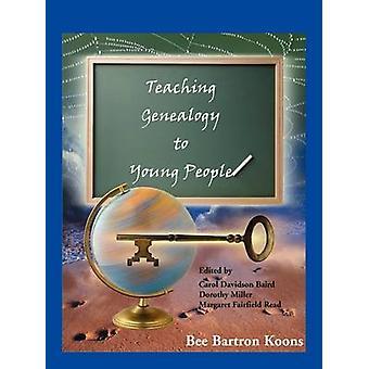 Genealogie onderwijzen aan jongeren door Koons & Bee Bartron
