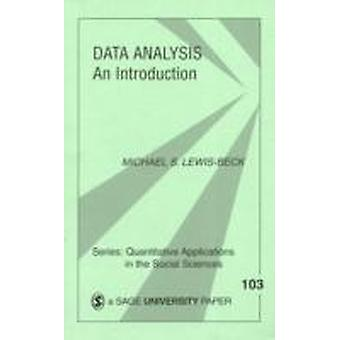 Data Analysis An Introduction by LewisBeck & Michael