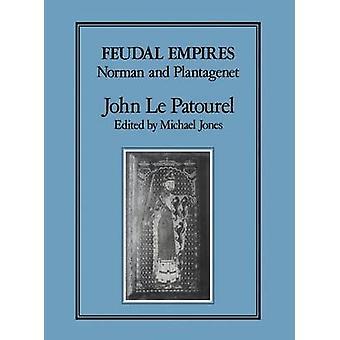 Feodale Empires door Patourel & John F. Le